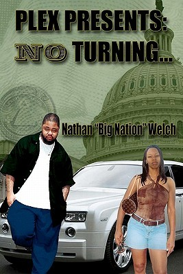 No Turning: A Big Nation Epidemic  by  Nathan Welch