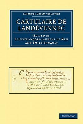 Cartulaire de Landevennec Rene-Francois-Laurent Le Men