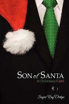 Son of Santa Sugar Ray Dodge