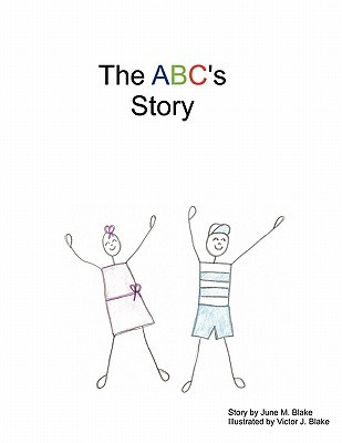 The ABCs Story  by  June Blake