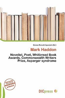 Mark Haddon Dismas Reinald Apostolis