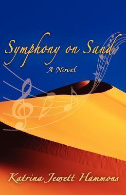 Symphony on Sand  by  Katrina Jewett Hammons