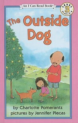 The Outside Dog  by  Charlotte Pomerantz