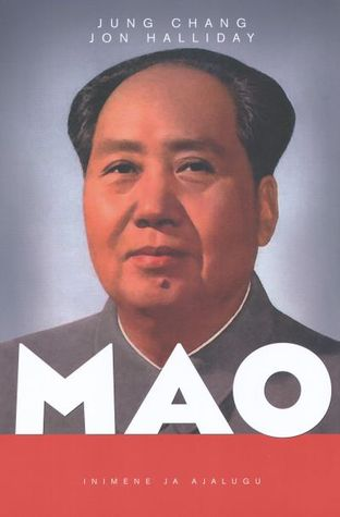 Esimees Mao  by  Jung Chang