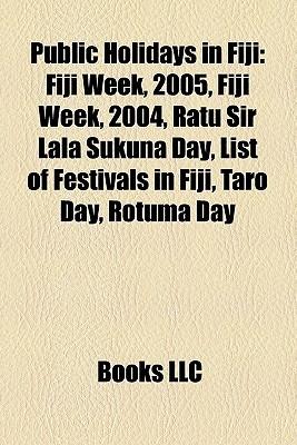 Public Holidays In Fiji  by  Books LLC
