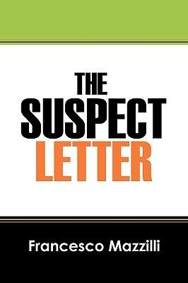 The Suspect Letter Francesco Mazzilli