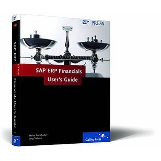 SAP Erp Financials Users Guide  by  Heinz Forsthuber