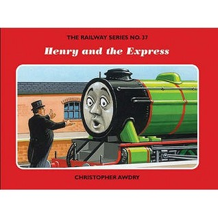 Henry And The Express Christopher Awdry