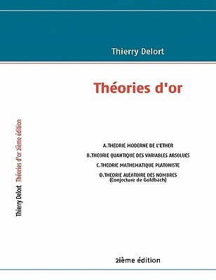 Th Ories DOr 2i Me Dition  by  Thierry Delort