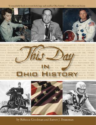 This Day in Ohio History Rebecca Goodman
