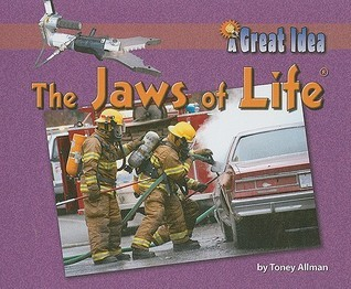 The Jaws of Life  by  Toney Allman