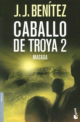 Jerusalen: Caballo De Troya I  by  J.J. Benítez