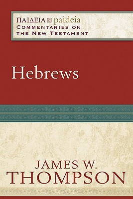Hebrews  by  James W. Thompson