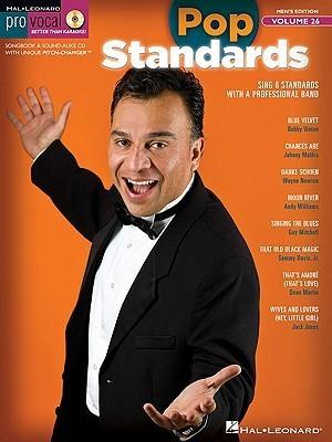 Pop Standards: Mens Edition [With CD (Audio)] Hal Leonard Publishing Company