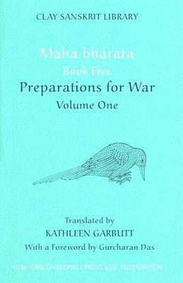 Maha-bharata Book 5, Volume One: Preparations for War Robert Beer