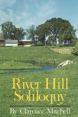 River Hill Soliloquy Mitchell Clarence Mitchell