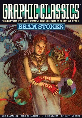 Graphic Classics 7: Bram Stoker-2nd Edition (Graphic Novels)  by  Bram Stoker