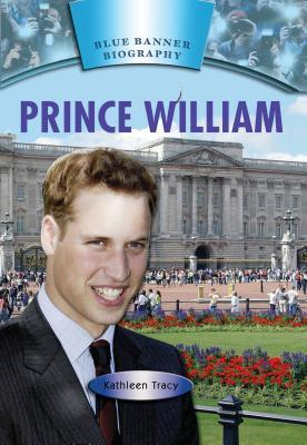 Prince William  by  Kathleen Tracy