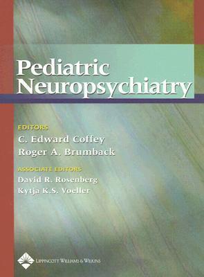 Pediatric Neuropsychiatry C. Edward Coffey