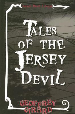 Tales of the Jersey Devil  by  Geoffrey Girard
