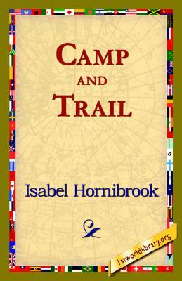 Camp and Trail Isabel Hornibrook