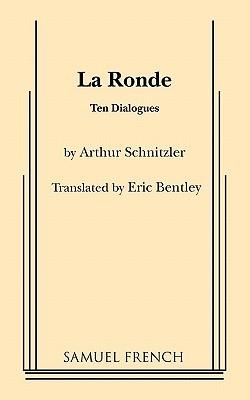 La Ronde  by  Eric Bentley