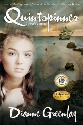Quintspinner: A Pirates Quest Dianne Greenlay