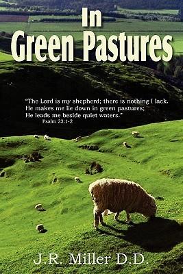 In Green Pastures James Russell Miller