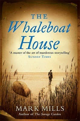The Whaleboat House Mark Mills