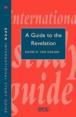 A Guide to Revelation  by  David Van Daalen