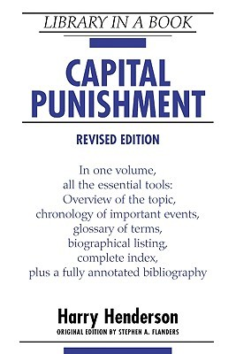 Capital Punishment, Revised Edition  by  Harry Henderson