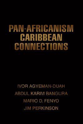Pan-Africanism Caribbean Connections Abdul K Bangura