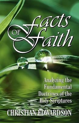Facts of Faith  by  Christian Edwardson