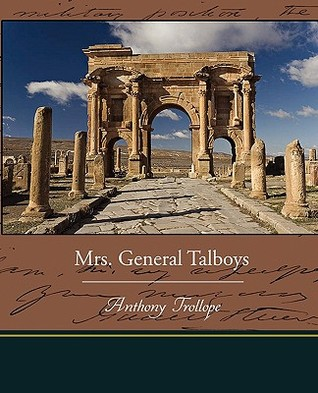 Mrs General Talboys Anthony Trollope