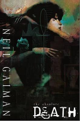 Absolute Death Neil Gaiman