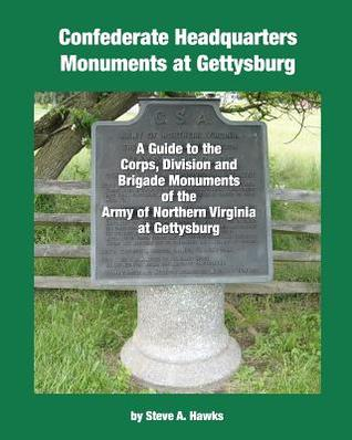 Confederate Headquarters Monuments at Gettysburg  by  Steve A. Hawks