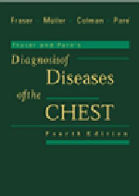 Fraser and Pares Diagnosis of Diseases of the Chest: 4-Volume Set  by  Richard S. Fraser