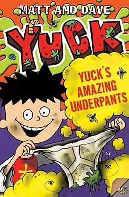 Yucks Amazing Underpants Matt and Dave