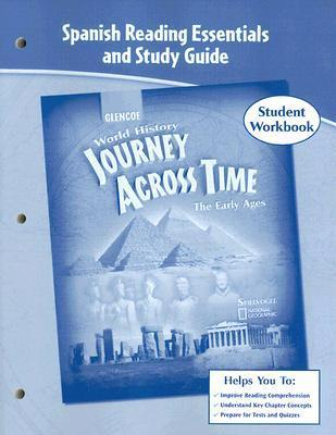 World History: Journey Across Time, The Early Ages: Spanish Reading Essential And Study Guide  by  McGraw-Hill Publishing