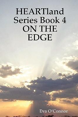 On the Edge (Heartland, #4)  by  Eva OConnor