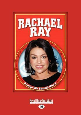 Rachael Ray (People We Should Know) Jayne Keedle