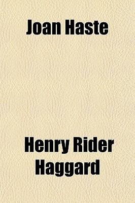 Joan Haste H. Rider Haggard