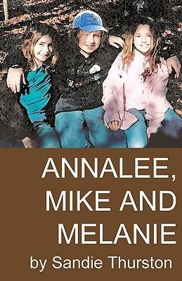 Annalee, Mike and Melanie  by  Sandie Thurston