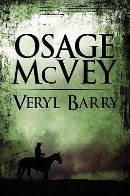 Osage McVey  by  Veryl Barry
