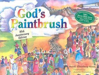 Gods Paintbrush  by  Sandy Eisenberg Sasso