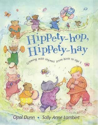 Hippety Hop, Hippety Hay Opal Dunn