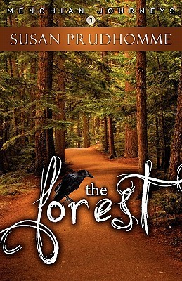 The Forest (Menchian Journeys, #1)  by  Susan Prudhomme