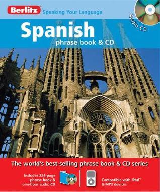 Berlitz Spanish Phrase Book & CD Berlitz Publishing Company