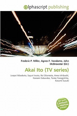 Akai Ito (TV Series)  by  Frederic P.  Miller
