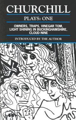 Plays 1: Owners / Traps / Vinegar Tom / Light Shining in Buckingshire / Cloud Nine Caryl Churchill